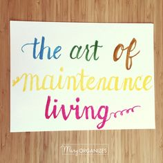 Do you often feel like you are behind all the time when it comes to cleaning your home? Do you always feel like you are desperately trying to catch up?  Today I am sharing the beauty of maintenance living so that you don't ever have to play catch-up again!