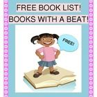 """FREE!  """"BOOKS WITH A BEAT!"""" -  BOOK LIST.  Books with strong rhythm patterns, perfect for Group Games, found here!  These are my favorite storybooks for making your story time an ACTIVE learning experience for your kids!  Each book is all about 'the rhythm of language' - so important for early literacy.  Just add rhythm sticks, clappers, or shakers!  Visit Joyful Noises Express TpT for all the Pre-K - 2nd Group Games, Rhythm Activities, and Funny Songs that your rainy days require!"""