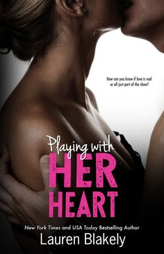 """Playing with Her Heart"" by Lauren Blakely"