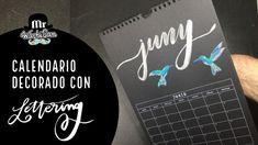 Calendario Decorado Lettering  con kuretake brush pens Juny - Junio con colibríes