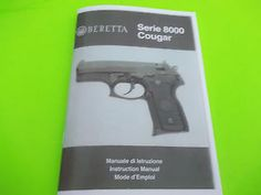 BERETTA COUGAR MODEL 8000 SEMI-AUTO PISTOL OWNERS MANUAL 64 pages of info