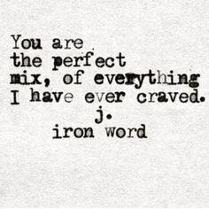 love & love quotes for him _ love _ love memes _ love aesthetic _ love handle workout _ love wallpaper _ love quotes for boyfriend _ love quotes for him husband Sagittarius Man, Aquarius Woman, Love Quotes For Him, Quotes To Live By, You And I Quotes, Sweet Sayings For Him, You Are Perfect Quotes, Crave You Quotes, Love Qoutes
