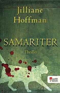 Samariter eBook: Jilliane Hoffman, Sophie Zeitz: Amazon.de: Bücher