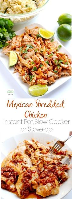 Mexican shredded chicken is so delicious, versatile and EASY. And here are three ways to make it - Instant Pot, slow cooker and stovetop. (Slow Cooker Recipes Whole Best Chicken Recipes, Crockpot Recipes, Cooking Recipes, Healthy Recipes, Easy Recipes, Cooking Games, Healthy Chicken, Shrimp Recipes, Vegetarian Recipes