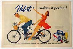 PABST BEER- Let's get drunk and ride a tandem bike.....