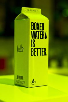 """A little tired of the obligatory indie script """"hello"""" on EVERYTHING, but the idea of boxed water is cool. Could increase recycling and decrease plastic in landfills."""