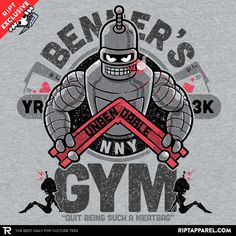 """A Futurama T-Shirt by AtomicRocket. """"Bender's Gym"""" is a gym parody t-shirt for fans of TV cartoon, Futurama, and Bender, the robot. Futurama, Today Cartoon, Cartoon Logo, Gym Shirts, Cool Shirts, Fitness Shirts, Fitness Logo, Gym Logo, Cartoon Characters"""