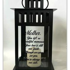 Sympathy Gift Beginning May 27, 2018 all lantern purchases will include lantern with design/quote, personalization and a candle. In Memory Of Dad, In Loving Memory, Memorial Gifts, Memorial Quotes, Memorial Ideas, Funeral Memorial, Loss Of Mother, Metal Lanterns, Ikea Lanterns