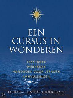 Een cursus in wonderen  / deel tekstboek; werkboek; handboek voor leraren; aanvullingen