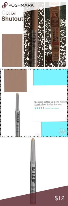 BALM EYESHADOW COLOR: SHUTOUT READY FOR THE SHADOW STICK THAT's A Homerun. Read the Reviews this neutral color is created for the Fall Trend But is basic enough to be ur Best Friend All year long Makeup Eyeshadow