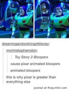 Animated bloopers are the reason why Pixar will never go out of business.Plus, all of the Pixar shorts Disney Love, Disney Magic, Disney And Dreamworks, Disney Pixar, Disney Animation, Tumblr Funny, Funny Memes, Funny Tweets, Kubo And The Two Strings