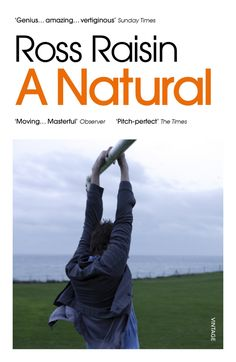 June || ANatural by Ross Raisin. (Library loan)