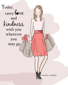 Carry live and kindness