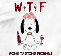 Peanuts Snoopy, Wine Tasting, Liquor, Cricut, Character, Clothing, Alcohol, Create A Critter, Lettering