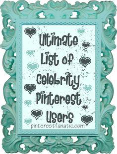 FUN! ::: The Ultimate List of Celebrities on Pinterest :::