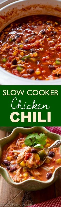 EASY, cozy, comforting, healthy slow cooker chicken chili, set it and forget it! Ready in 7-8 hours. Recipe at http://sallysbakingaddiction.com