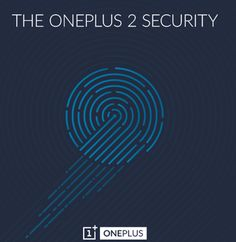 Fingerprint Scanner Feature Confirmed to be part of OnePlus 2 - http://www.doi-toshin.com/fingerprint-scanner-feature-confirmed-to-be-part-of-oneplus-2/
