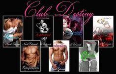 Club Destiny Series....Nicole Edwards...best author hands down!!