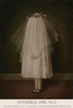 Stephen Mackey, Invisible Girl No. Stephen Mackey, Illustrations, Illustration Art, Arte Obscura, Creepy Art, Scary, Lowbrow Art, Pop Surrealism, Surreal Art