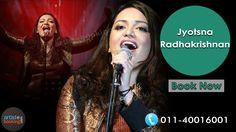 Book Jyotsna Radhakrishnan From Artistebooking.com. #artistebooking #JyotsnaRadhakrishnan #Singer . For More Details Visit : artistebooking.com Or Call : 011-40016001
