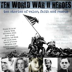 10 WWII Heroes: Stories for K-12 (with books and movies) about ten courageous and inspiring WWII heroes. Some stories are appropriate for younger grades but the majority target age is middle school and up.