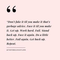 How about Don't Ever Fake a Damned Thing? Positive Vibes, Positive Quotes, Motivational Quotes, Inspirational Quotes, Words Quotes, Wise Words, Life Quotes, Sayings, Pretty Words