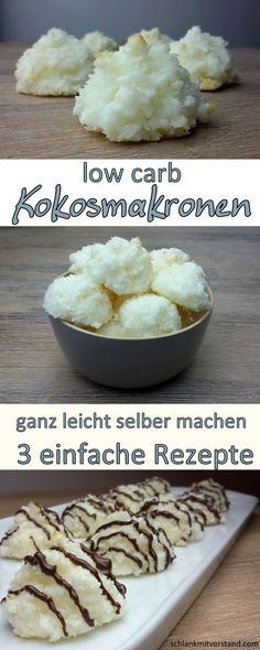 low carb Kokosmakronen ganz leicht selber machen Hier meine 3 besten Rezepte: low carb coconut macaroons very easy to make yourself Here are my 3 best recipes: Simple coconut macaroons Ingredients for 12 pieces: 2 egg whites Continue reading → Low Carb Sweets, Low Carb Desserts, Healthy Sweets, Healthy Baking, Low Carb Recipes, Snacks Recipes, Keto Snacks, Dinner Recipes, Law Carb