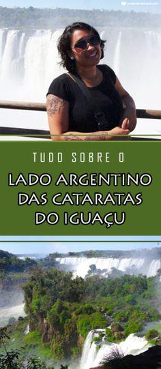 Tudo sobre o lado argentino das Cataratas do Iguaçu - Puerto Iguazu Puerto Iguazu, Tours, Travel Inspiration, Wanderlust, River, Blog, Movies, Movie Posters, Pantanal