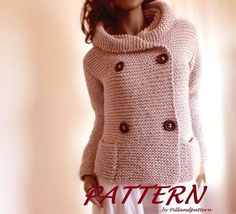 Womens hooded jacket knitting pattern. Easy knit womens coat pattern. Garter stitch coat sweater with pockets, hood and buttons. Digital PDF
