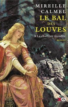 À lire - Couverture du livre Le Bal des louves - La chambre maudite, tome 1