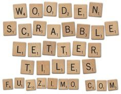 wooden scrabble letters download (free) - This site has lots of other great things with fonts, texture letters etc.  !
