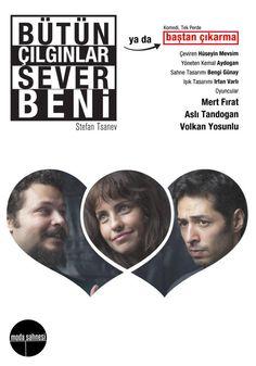 17.11.13: Bütün Çılgınlar Sever Beni - Stefan Tsanev - Moda Sahnesi