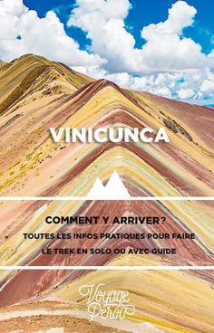 Trek au Vinicunca, la montagne aux 7 couleurs du Pérou. Les infos pratiques pour y aller avec ou sans guide!