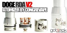 (^-^ )Doge by Congrevape( ^-^) Rda Atomizer, Electronic Cigarette, Doge, Check It Out, Vape