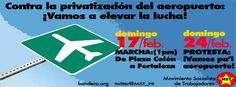 """""""Contra la privatización del aeropuerto ¡Vamos a elevar la lucha!"""" https://www.facebook.com/photo.php?fbid=10151251241610718=a.10150456586705718.364933.675055717=1"""