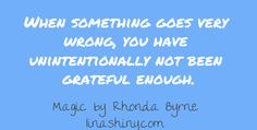 When something goes very wrong you have unintentionally not been grateful enough (linashiny.com)