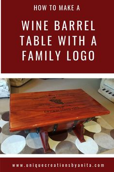 wine barrel repurposed into a wine barrel coffee table with a vinyl family decal. The decal was sealed using epoxy resin. Diy Craft Projects, Craft Tutorials, Project Ideas, Diy Crafts, Wood Home Decor, Diy Home Decor, Diy Furniture, Repurposed Furniture, Furniture Projects