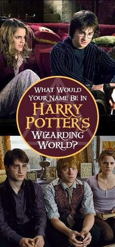 What would your Harry Potter name be?
