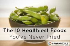 The 10 Healthiest Foods You've Never Tried