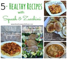 5 healthy recipes with squash and zucchini - Time 2 Save Workshops