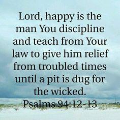 Psalm 94:12-13 HCSB