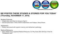 My book and MD Health Channel's MS/Alzheimer's/Medical Marijuana posts: Currently on the MDHealthChannels (Multiple Sclero...