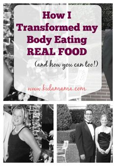 How I Transformed my Body Eating REAL FOOD