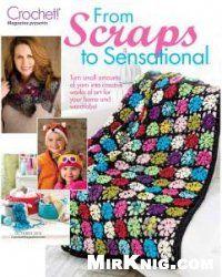 Crochet! - Prezents: From Scraps to Sensational - October 2015