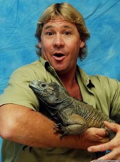 "Steve Irwin - Rest in Peace - He was really good with animals.  I enjoyed watching him on TV.  His daughter, Bindi, is such a smart girl.  She is definitely a ""chip off the old block"" & loves animals like her father did."
