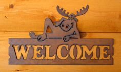 Horizontal Whimsical Moose Welcome Sign - Rustic Home Decor