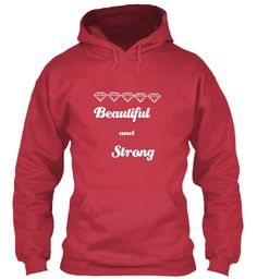 Beautiful And Strong Cardinal Red T-Shirt Front