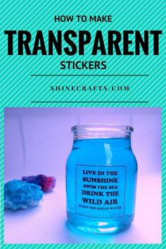 HOW TO MAKE TRANSPARENT STICKERS | Learn how to make these Transparent Stickers and get creative! Packing Tape Image Transfer & DIY Clear Labels. Great for pantry labels, gift tags, custom designs on glass, wood or metal objects!