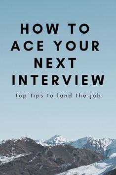 How To Ace Your Next Interview Preparing for your next job interview? Read these top tips to help you land the job with your next interview Top Interview Questions, Job Interview Tips, Interview Preparation, Job Interviews, Resume Writing Tips, Resume Tips, Resume 2017, Cv Tips, Job Resume