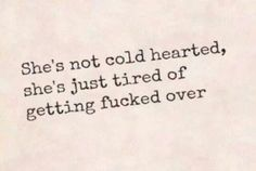 Couldn't have said it better myself, She's not cold hearted